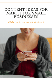 Content Ideas For March For Small Businesses - Lorna Scully Digital Marketing Coach