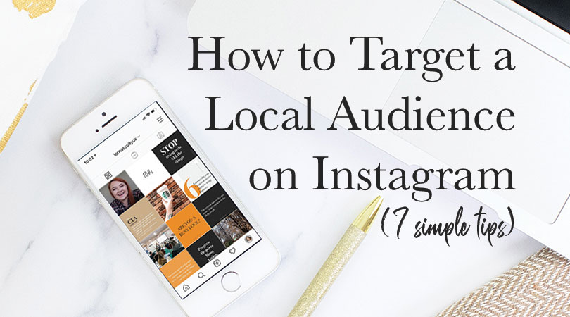 How to Target a Local Audience on Instagram (7 Simple Tips) - Lorna Scully Digital Marketing Coach