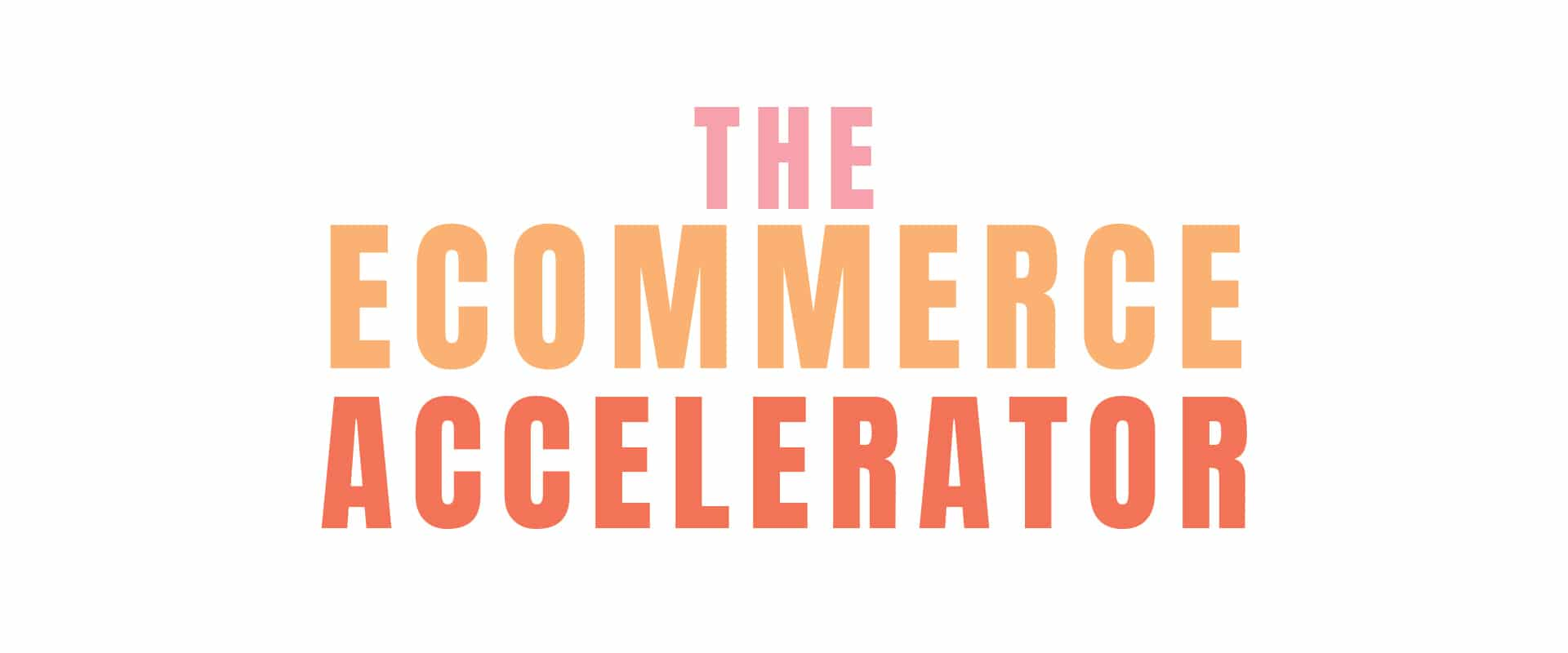 The ecommerce accelerator typeface logo - lorna scull digital marketing consultant