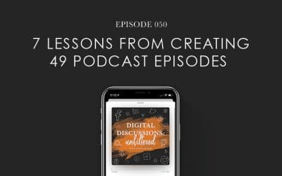 7 Lessons From Creating a Podcast